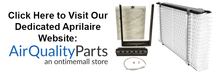 Aprilaire Humidifier & Air Cleaner Parts